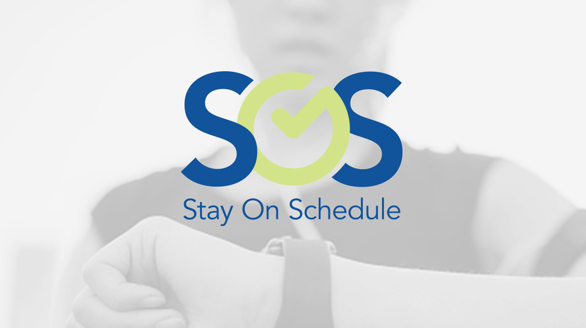 SOS – Stay On Schedule